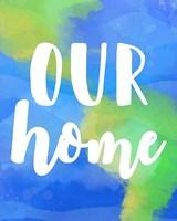 Our Home Fine Art Print
