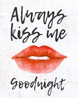 Lips - Kiss Me Goodnight Fine Art Print
