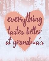 Everything Tastes Better at Grandma's Fine Art Print