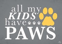 All My Kids Have Paws Fine Art Print