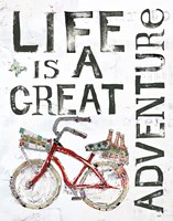 Life is a Great Adventure Fine Art Print