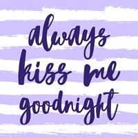 Always Kiss me Goodnight-Purple Fine Art Print