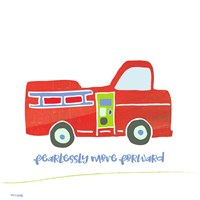 Go Fearlessly Firetruck Fine Art Print