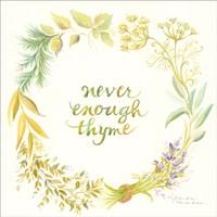 Never Enough Thyme Fine Art Print