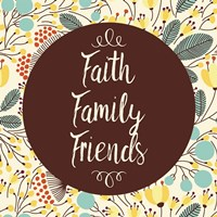 Faith Family Friends Retro Floral White Fine Art Print