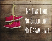 No Time Limit No Speed Limit No Dream Limit Pink Shoes Fine Art Print