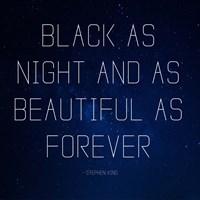 Black as Night - Stephen King Quote Fine Art Print