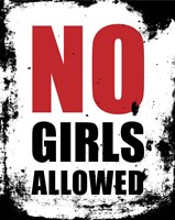 No Girls Allowed - White Grunge Fine Art Print