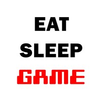 Eat Sleep Game - White Fine Art Print