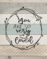 You Are So Loved Fine Art Print