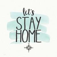 Stay Home Fine Art Print