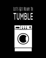 Let's Get Ready To Tumble - Black Fine Art Print