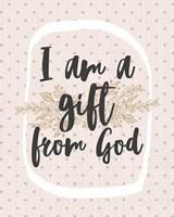 I am a Gift from God Dot Pattern Fine Art Print