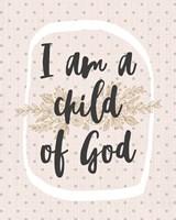 I am a Child of God Dot Pattern Fine Art Print