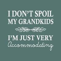 I Don't Spoil My Grandkids Leaf Design Teal Fine Art Print