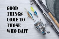 Good Things Come To Those Who Bait - White Fine Art Print