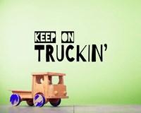 Keep On Truckin' Green Fine Art Print