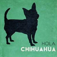 Hola Chihuahua Fine Art Print