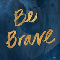 Brave Yourself II Fine Art Print
