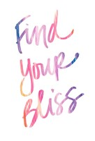 Find Your Bliss Fine Art Print