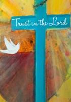 Trust in the Lord Fine Art Print