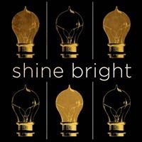 Shine & Illuminate I Fine Art Print