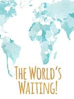 The World's Waiting Fine Art Print