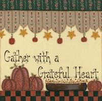 Gather With a Grateful Heart Fine Art Print