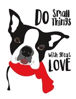 Do Small Things with Great Love Fine Art Print