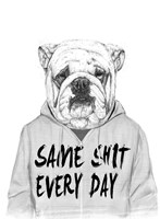 Same Shit Every Day Fine Art Print