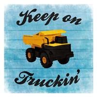 Keep Truckin Fine Art Print