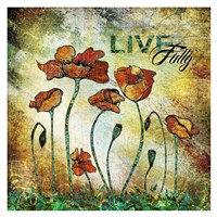 Live Fully Fine Art Print
