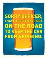 Sorry Officer Fine Art Print