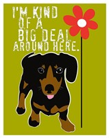 Big Deal Fine Art Print