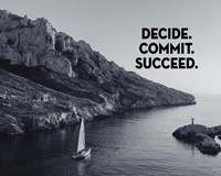 Decide Commit Succeed - Sailboat Grayscale Fine Art Print