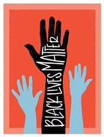 Black Lives Matter - Hands Fine Art Print