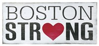 Boston Strong Fine Art Print