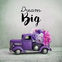 Dream Big - Purple Truck and Flowers Fine Art Print