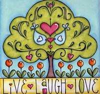 Live Laugh Love Fine Art Print