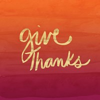 Give Thanks - Gold, Red Fine Art Print