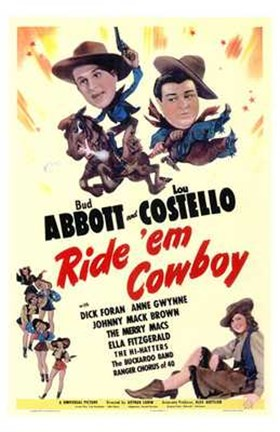 Framed Abbott and Costello, Ride 'Em Cowboy, c.1942 Print