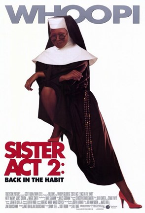 Framed Sister Act 2: Back in the Habit Print