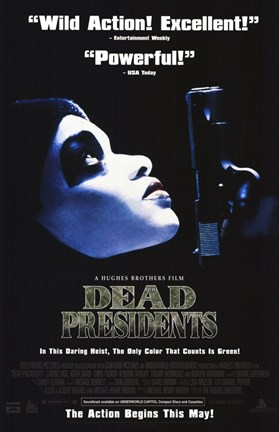Framed Dead Presidents Movie Print