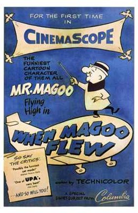 Framed When Magoo Flew Print