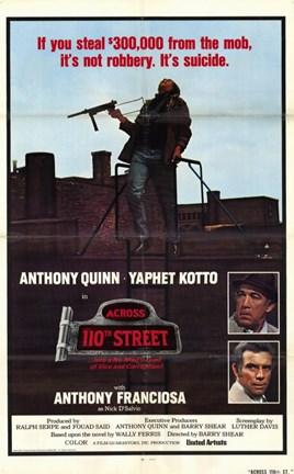 Framed Across 110Th Street Anthony Quinn Print