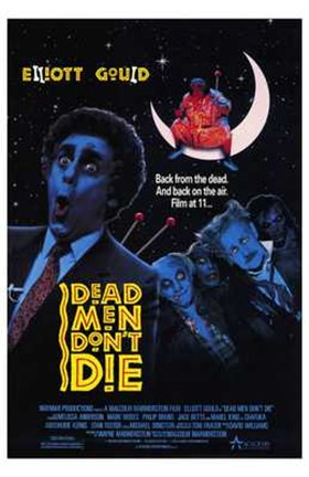 Framed Dead Men Don't Die Print