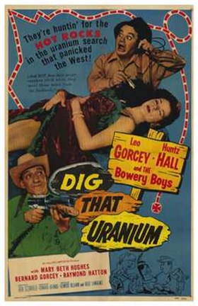 Framed Dig That Uranium Print