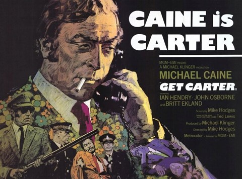 Framed Get Carter Caine is Carter Print