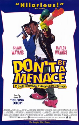 Framed Don't Be a Menace to South Central While Print