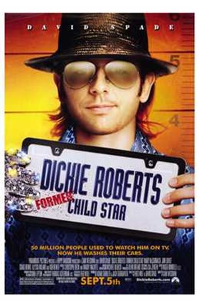 Framed Dickie Roberts: Former Child Star Print